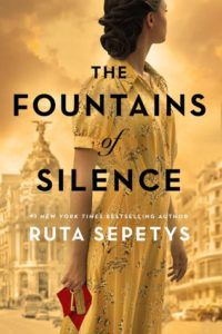 The Fountains of Silence by Ruta Sepetys Book Cover