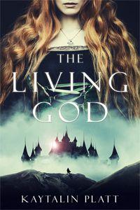 Cover of The Living God by Kaytalin Platt