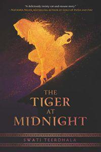 The Tiger at Midnight Swati Teerdhala