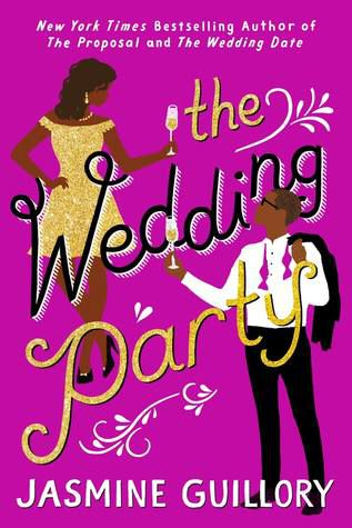 The Wedding Party (The Wedding Date #3) by Jasmine Guillory