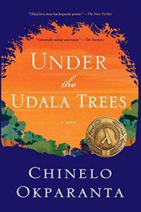 Sob as árvores de Udala por Chinelo Okparanta