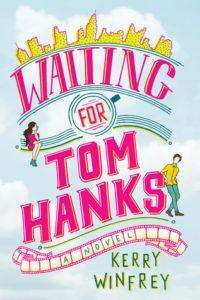 Waiting for Tom Hanks by Kerry Winfrey cover image
