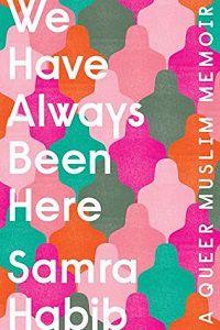 We Have Always Been Here Samra Habib cover