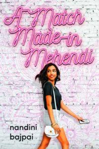 A Match Made in Mehendi from Millennial Pink YA Books | bookriot.com
