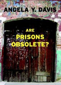 are prisons obselete