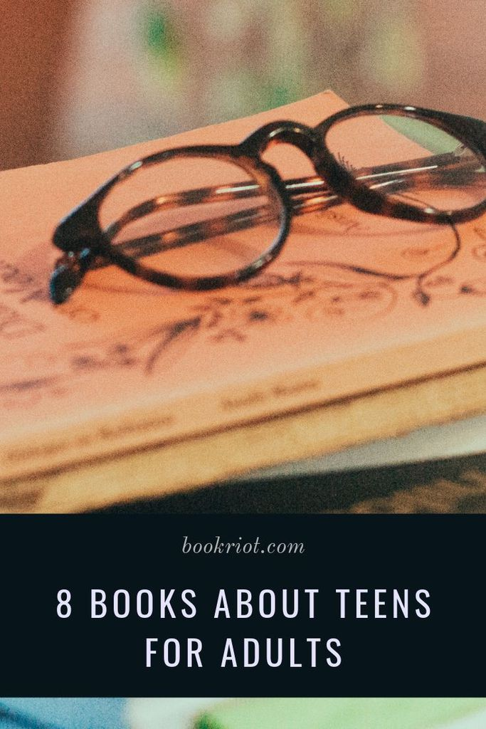 8 great books about teens for adults for those who can't just leave high school behind (no shame!). book lists | adult books for YA readers | adult books with teen characters