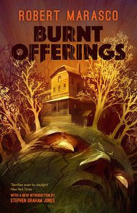 Burnt Offerings By Robert Marasco cover Haunted House Books
