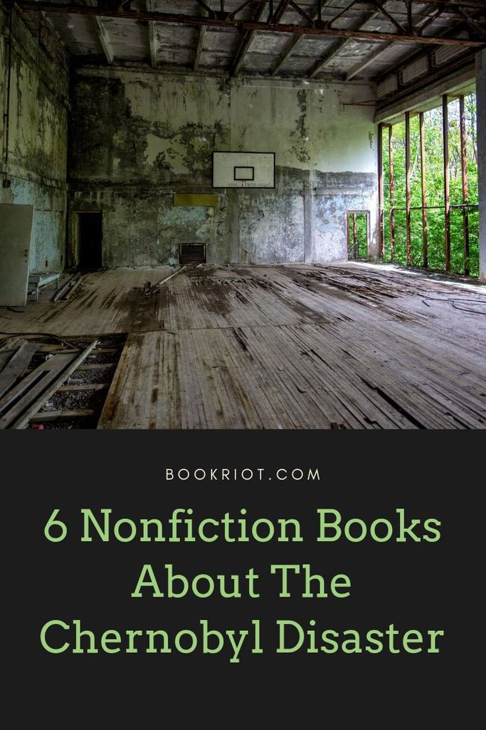 Dig into what happened at Chernobyl with these 6 nonfiction books. book lists | chernobyl books | books about the chernobyl disaster | nonfiction books