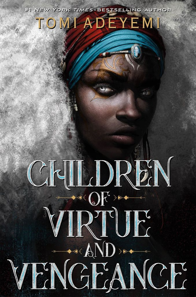 Cover of Children of Virtue and Vengeance by Adeyemi
