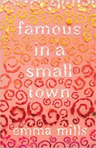 Famous in a Small Town from Millennial Pink YA Books | bookriot.com
