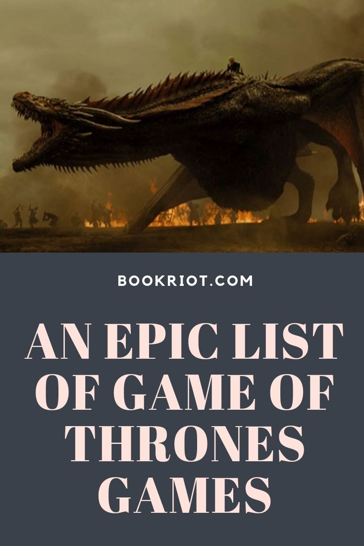 An Epic List of 29 Game of Thrones Games | Book Riot