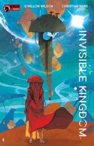 Invisible Kingdom from New Comics by Novelists You Love | bookriot.com