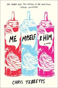Me, Myself, & Him from 15 YA Books To Add To Your Summer TBR | bookriot.com