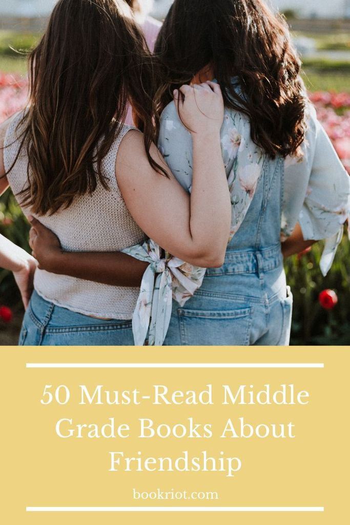The perfect books for young readers -- and not-so-young readers -- who love books about friendship. book lists | middle grade books | books about friendship | friendship books | middle grade friendship books