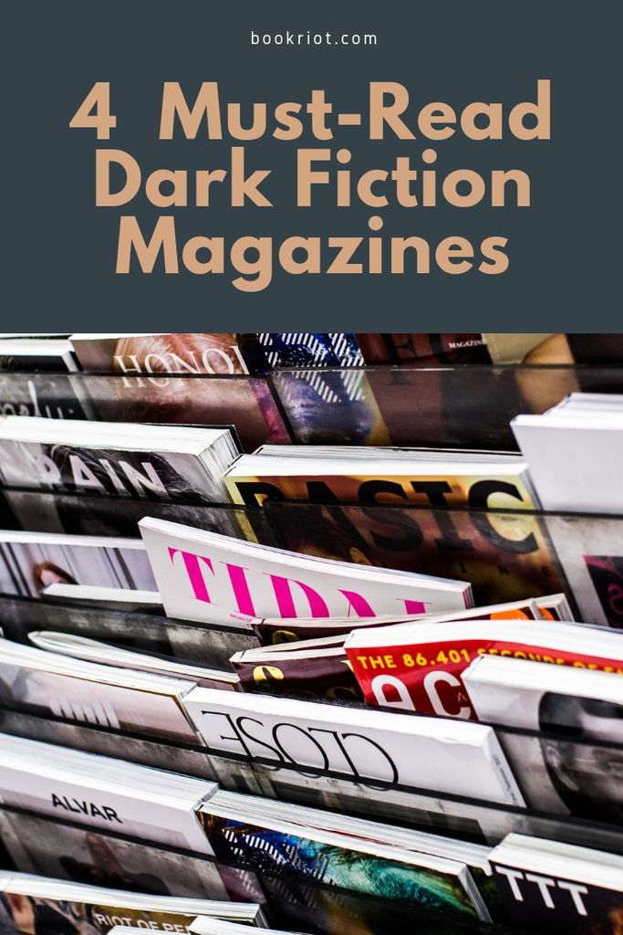 4 Must-Read Dark Fiction Magazines for Your Short Story TBR