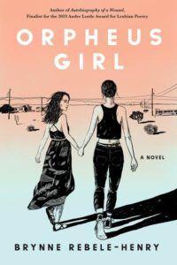 Orpheus Girl from Millennial Pink YA Books   bookriot.com