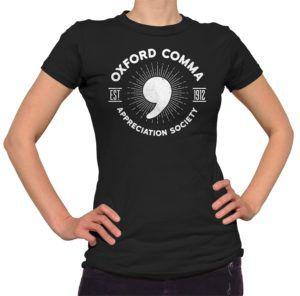 Oxford comma Appreciation Society t-shirt