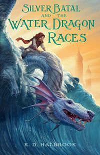 Silver Batal And The Water Dragon Races book cover