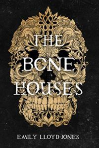 The Bone Houses from Fall YA Books To Add To Your TBR | bookriot.com