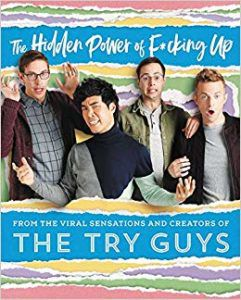 Cover of The Hidden Power of Fucking Up by the Try Guys from YouTube