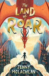 The Land Of Roar book cover