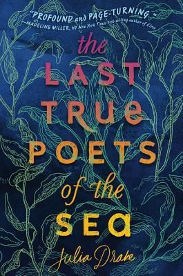 cover of the last true poets of the sea by julia drake