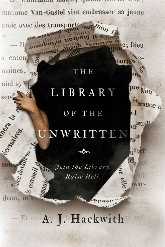 Cover of The Library of the Unwritten by Hackwith