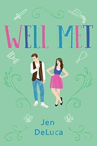 book cover of Well Met by Jen DeLuca