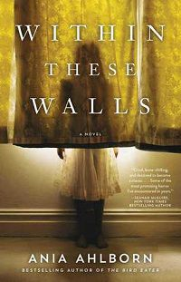 Within These Walls by Anita Ahlborn