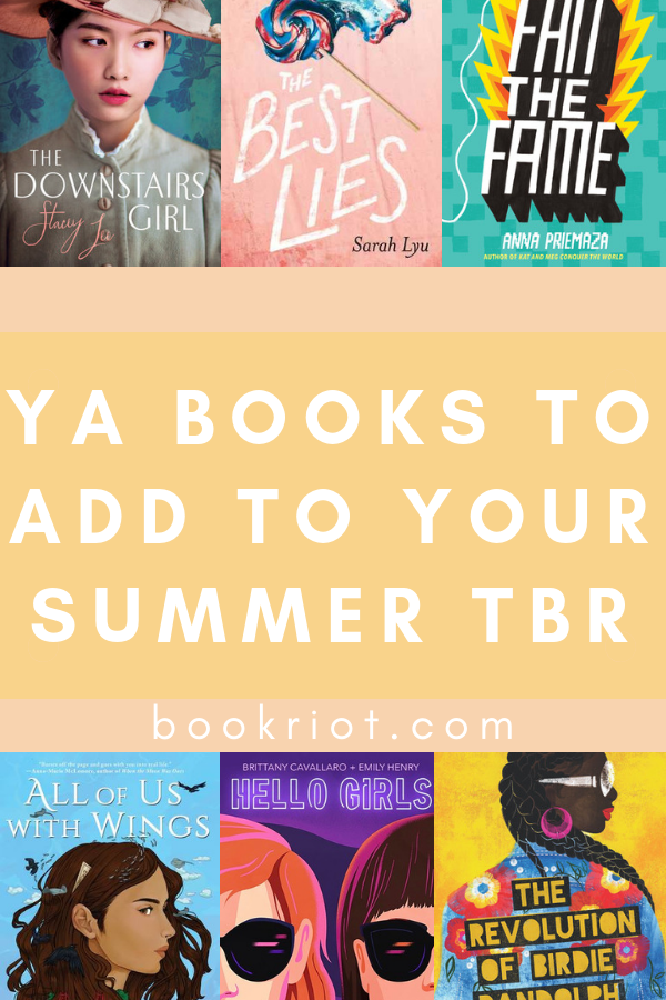 15 YA Books to Add to Your Summer TBR | bookriot.com
