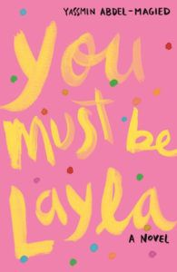 You Must Be Layla from Millennial Pink YA Books | bookriot.com