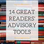 14 Great Readers Advisory Tools