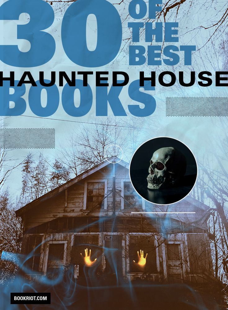 30 of the Best Haunted House Books