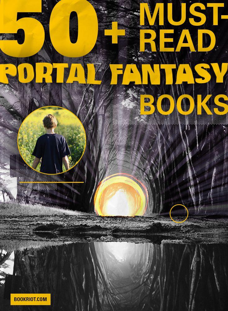 50+ Must-Read Portal Fantasy Books