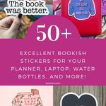 50+ bookish stickers that are perfect for your laptop, notebooks, planners, water bottles, and more. Literary and book themed vinyl stickers that make great gifts. bookish gifts | gifts for book lovers | bookish stickers | literary stickers | bookish vinyl stickers | book stickers
