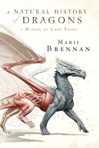 A Natural History of Dragons- A Memoir by Lady Trent by Marie Brennan Books Like Skyrim