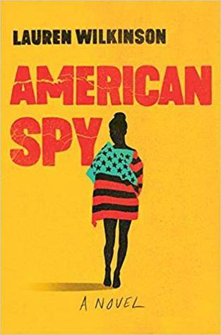 cover image of American Spy by Lauren Wilkinson