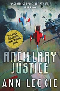cover image of Ancillary Justice by Ann Leckie