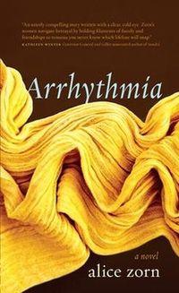 Arrhythmia by Alice Zorn