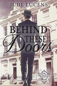 Behind These Doors by Jude Lucens