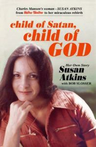 Child of Satan, Child of God by Susan Atkins - Whitehouse, Bob Slosser