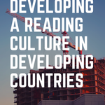 Technology and reading books can coincide after all. Here's how the digital revolution can develop a reading culture in the developing countries. | BookRiot.com | Reading Culture | Developing Countries | Amazon | Overdrive | Book Depository