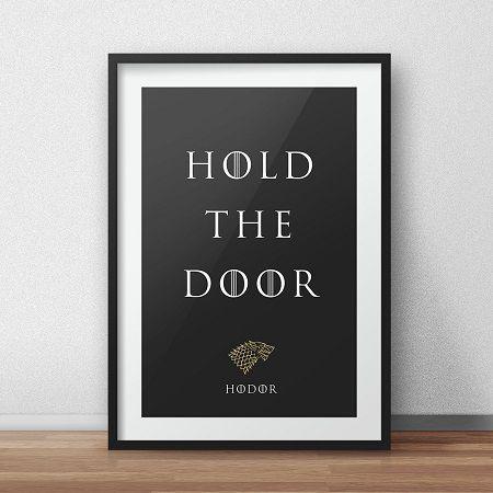 Game of Thrones quote - Hold the Door