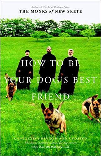 How to Be Your Dog's Best Friend book cover