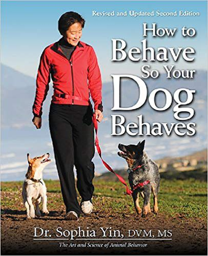 How to Behave So Your Dog Behaves book cover