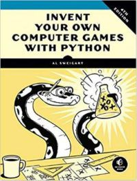 Invent Your Own Computer Games With Python by Al Sweigart Computer Science Books