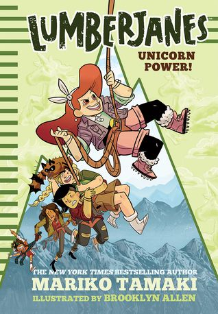 Lumberjanes: Unicorn Power! (Lumberjanes #1) by Mariko Tamaki, Brooke Allen (Illustrator)