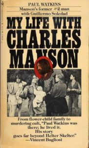 My Life with Charles Manson by Paul Watkins