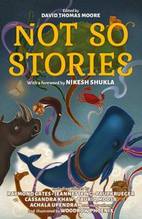 Not So Stories edited by David Thomas Moore
