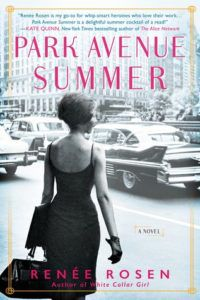 Park Avenue Summer Renee Rosen Cover